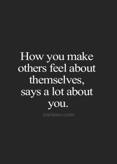 Make others feel
