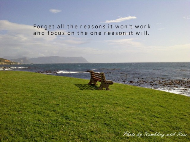 Focus on why it will work (C) Rambling with Rose